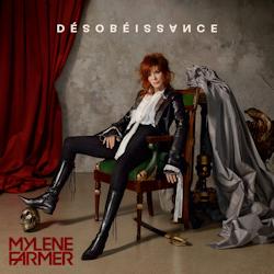 Mylène Farmer - Album Désobéissance