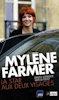 Livre - Mylène Farmer La star aux deux visages - Brigitte Hemerlin et Vanessa Pontet