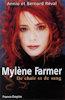 Livre - Mylène Farmer De chair et de sang - Annie et Bernard Réval