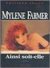 Livre - Mylène Farmer Ainsi soit-elle - Philippe Séguy