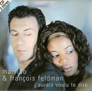 Mamido Bomboko avec François Feldman J'aurais voulu te dire