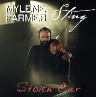 Mylène Farmer et Sting - Stolen Car