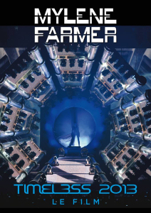 Mylène Farmer Timeless 2013 Le Film