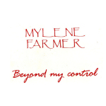 Mylène Farmer Beyond my control CD Promo France Pochette recto