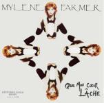 Mylène Farmer Que mon coeur lâche Maxi 45 Tours France