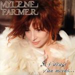Mylène Farmer Maxi 45 Tours Si j'avais au moins...