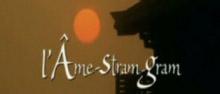 Clip 'L'Âme-Stram-Gram'