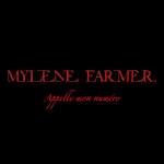 Mylène Farmer Appelle mon numéro
