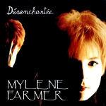 Mylène Farmer Désenchantée 45 tours France Pochette Recto