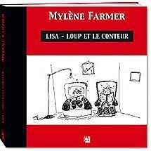 Mylène Farmer Lisa Loup et le conteur