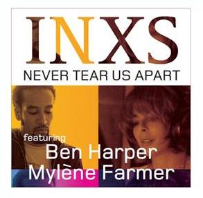 INXS Featuring Ben Harper Mylène Farmer Never Tear Us Apart