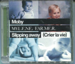 Single Slipping away (Crier la vie) (2006) - CD Maxi France 2