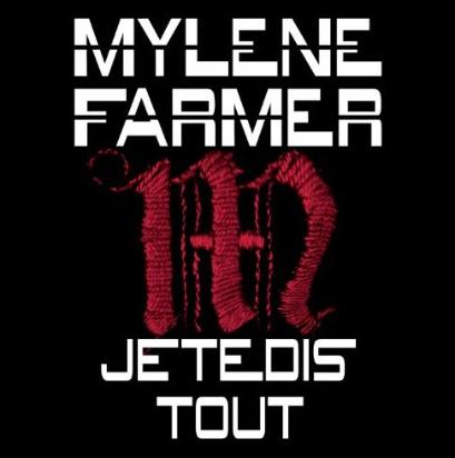 Mylène Farmer Je te dis tout
