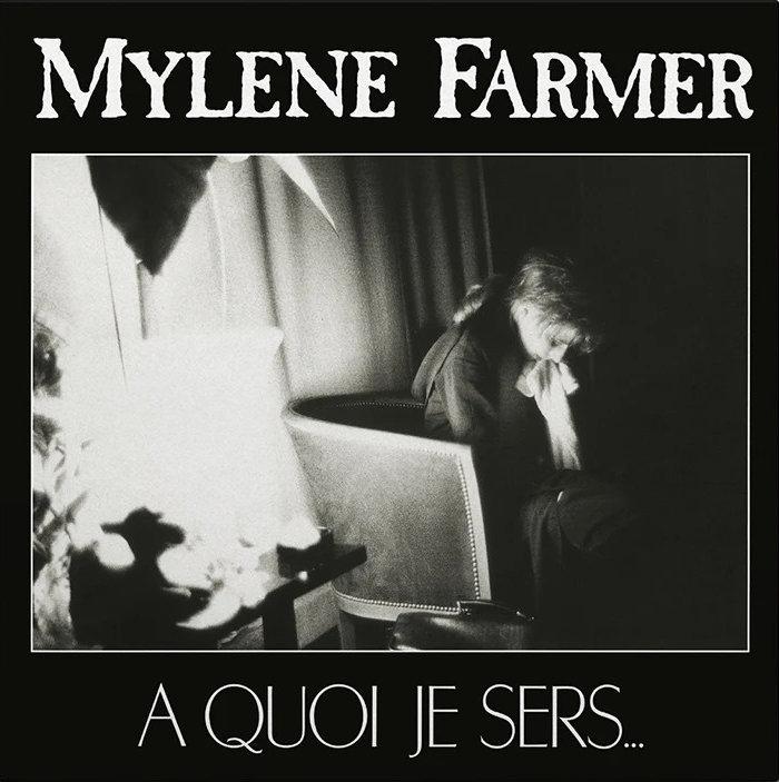Mylène Farmer - À quoi je sers...