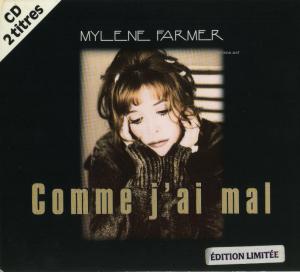 Comme j'ai mal - CD Single Digipack France
