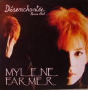 Single Désenchantée (1991) - Maxi 45 Tours France