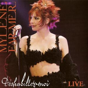 Déshabillez-moi Live - CD Single