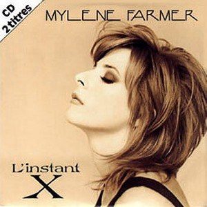 Mylène Farmer &L'Instant X CD Single France