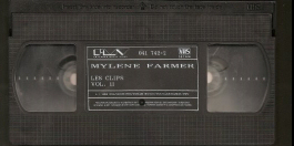 Mylène Farmer & mylene-farmer_les-clips-vol-II_vhs-france
