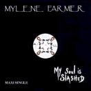 My soul is slashed - Maxi 45 Tours Promo France