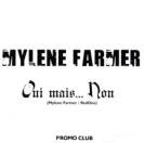 Mylène Farmer Oui mais... Non CD Promo Club