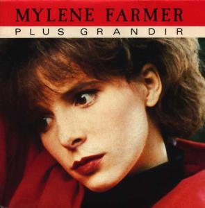 Mylène Farmer Plus Grandir