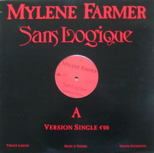 Sans Logique - Maxi 45 Tours Promo France