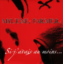 Mylène Farmer - Si j'avais au moins... - CD Promo