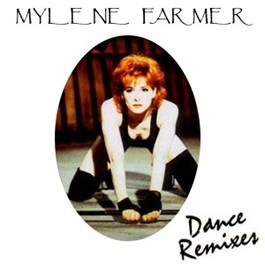 Mylène Farmer Dance Remixes