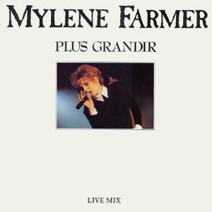 Mylène Farmer Plus Grandir (Live) 45 Tours France
