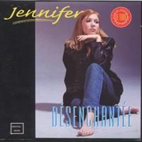Jennifer Reprise de Désenchantée