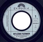 Mylène Farmer Désenchantée 45 tours France Premier pressage