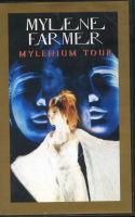 Mylène Farmer - Mylenium Tour - VHS