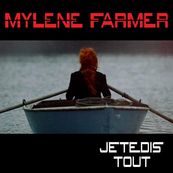Mylène Farmer - Pochette single Je te dis tout